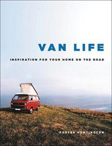 Van Life - A Great Way to Go Vagabonding